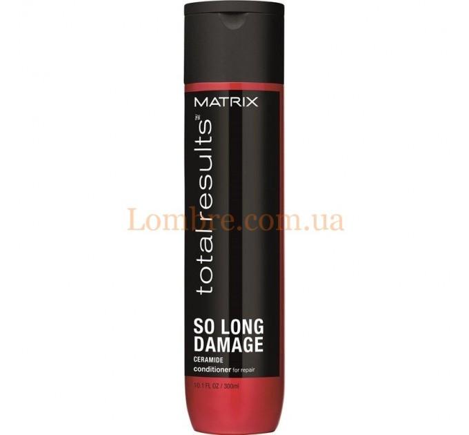 Matrix Total Results So Long Damage Conditioner - Кондиционер для волос с керамидами